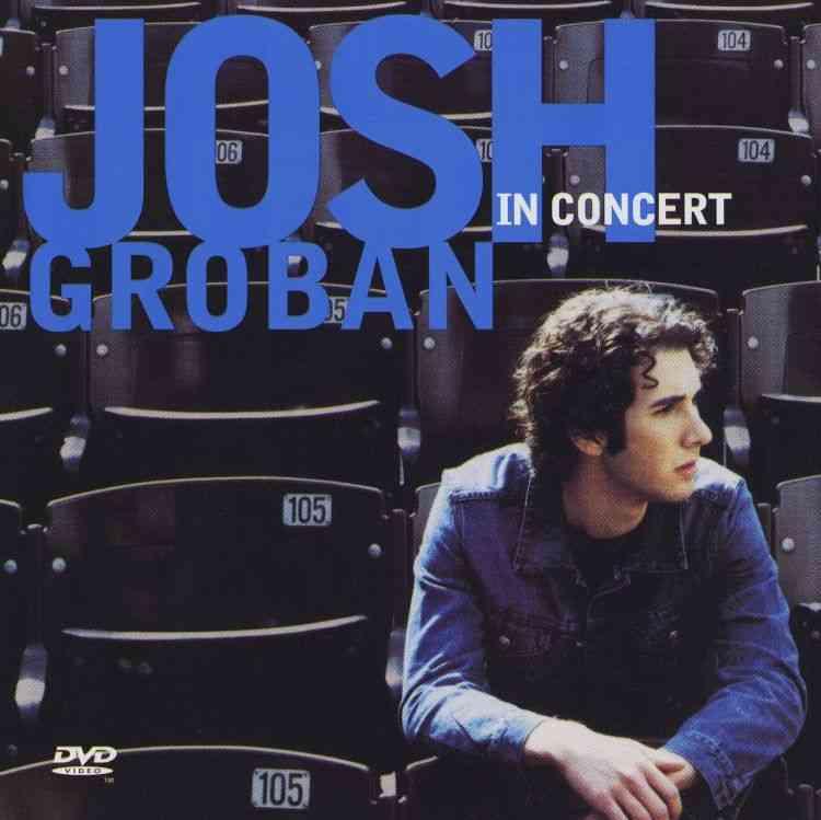 JOSH GROBAN IN CONCERT BY GROBAN,JOSH (CD)