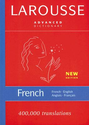 Larousse French- English/ English- French Dictionary